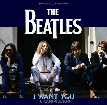 THE BEATLES - I WANT YOU: THE RECORDING SESSIONS (1CDR)