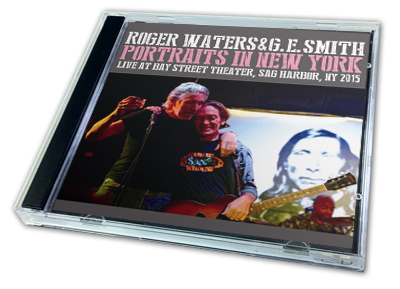 ROGER WATERS & G.E. SMITH - PORTRAITS IN NEW YORK