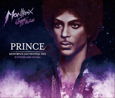 PRINCE - MONTREUX JAZZ FESTIVAL 2013: SOUNDOBARD EDITION(6CDR)