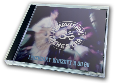 MAHAVISHNU ORCHESTRA - LEGENDARY WHISKEY A GO GO