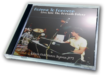 RETURN TO FOREVER - LIVE INTO THE SEVENTH GALAXY