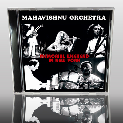 MAHAVISHNU ORCHESTRA - MEMORIAL WEEKEND IN NEW YORK