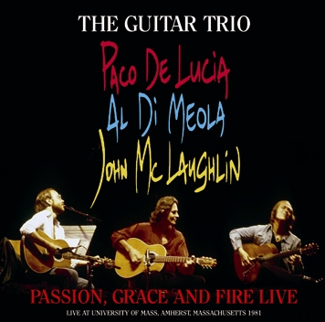 THE GUITAR TRIO - PASSION, GRACE AND FIRE LIVE