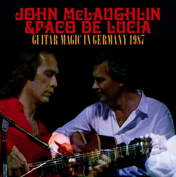 JOHN McLAUGHLIN & PACO DE LUCIA - GUITAR MAGIC IN GERMANY 1987 (2CDR)