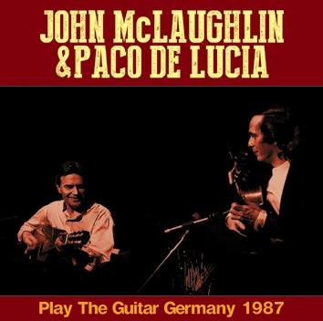 JOHN McLAUGHLIN & PACO DE LUCIA - PLAY THE GUITAR GERMANY 1987