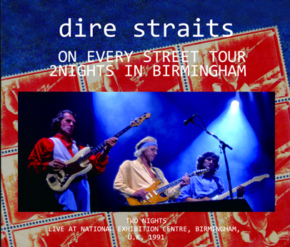 DIRE STRAITS - ON EVERY STREET TOUR - 2 NIGHTS IN BIRMINGHAM