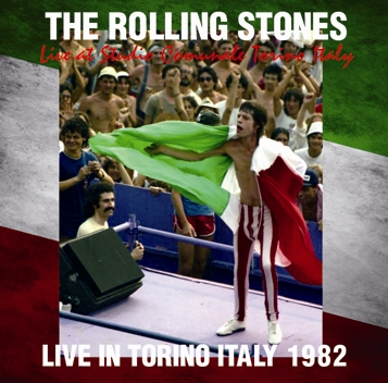 THE ROLLING STONES - LIVE IN TORINO ITALY 1982