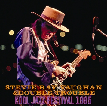 STEVIE RAY VAUGHAN & DOUBLE TROUBLE - KOOL JAZZ FESTIVAL 1985 (2CDR)