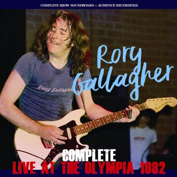 RORY GALLAGHER - COMPLETE LIVE AT THE OLYMPIA 1982 (2CDR)