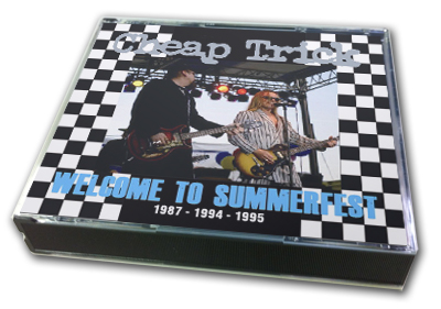 CHEAP TRICK - WELCOME TO SUMMERFEST