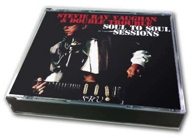 STEVIE RAY VAUGHAN - SOUL TO SOUL SESSIONS