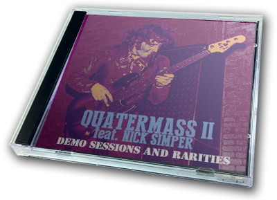 QUATERMASS II feat. NICK SIMPER - DEMO SESSIONS AND RARITIES