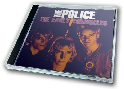POLICE - THE EARLY CHRONICLES