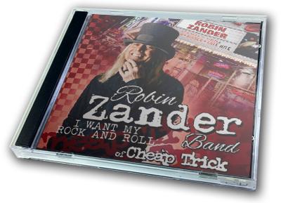 ROBIN ZANDER - I WANT MY ROCK AND ROLL