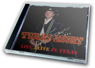 STEVIE RAY VAUGHAN - LIVE ALIVE IN TEXAS