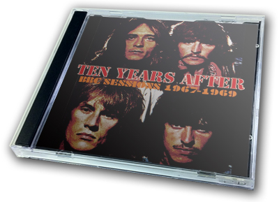 TEN YEARS AFTER - BBC SESSIONS 1967-1969
