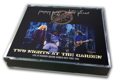 JIMMY PAGE & ROBERT PLANT - TWO NIGHTS AT THE GARDEN