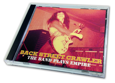 BACK STREET CRAWLER - THE BAND PLAY EMPIRE