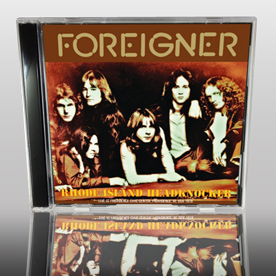 FOREIGNER - RHODE ISLAND HEADKNOCKER