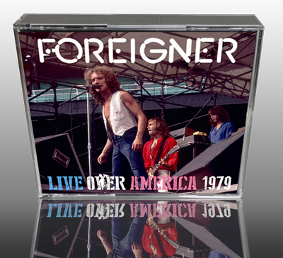 FOREIGNER - LIVE OVER AMERICA 1979