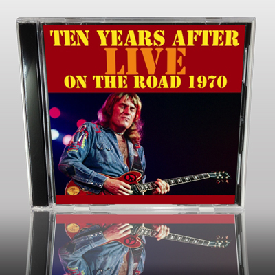 TEN YEARS AFTER - LIVE ON THE ROAD 1970