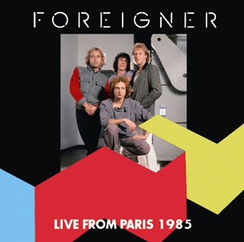 FOREIGNER - LIVE FROM PARIS 1985