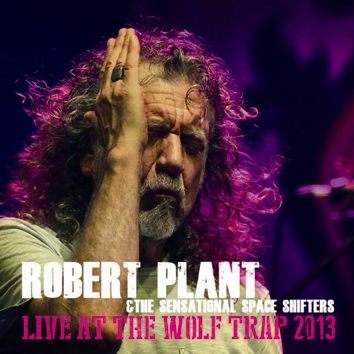 ROBERT PLANT - LIVE AT THE WOLF TRAP
