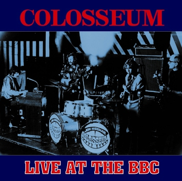 COLOSSEUM - LIVE AT THE BBC