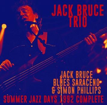 JACK BRUCE TRIO - SUMMER JAZZ DAYS 1992 COMPLETE