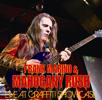 FRANK MARINO and MAHOGANY RUSH - LIVE AT GRAFFITI SHOWCASE