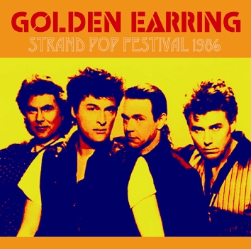 GOLDEN EARRING - STRAND POP FESTIVAL 1986 (2CDR)