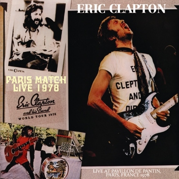 ERIC CLAPTON - PARIS MATCH LIVE 1978 (2CDR)