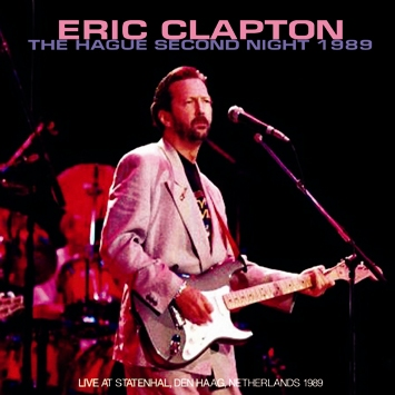 ERIC CLAPTON - THE HAGUE SECOND NIGHT 1989 (2CDR)