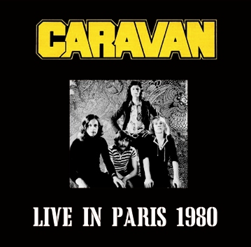 CARAVAN - LIVE IN PARIS 1980 (2CDR)