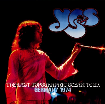 YES - THE LAST TOPOGRAPHIC OCEAN TOUR: GERMANY 1974 (2CDR)