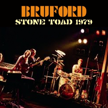 BRUFORD - STONE TOAD 1979 (1CDR)