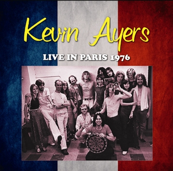 KEVIN AYERS - LIVE IN PARIS 1976 (1CDR)