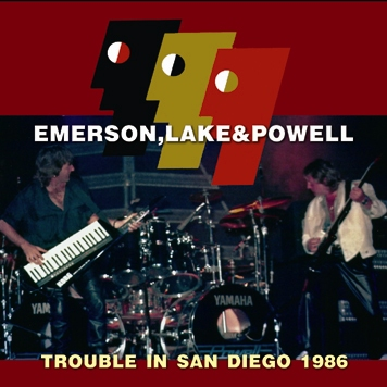 EMERSON, LAKE& POWELL - TROUBLE IN SAN DIEGO 1986(2CDR)