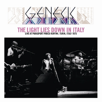 GENESIS - THE LIGHT LIES DOWN IN ITALY (2CDR)