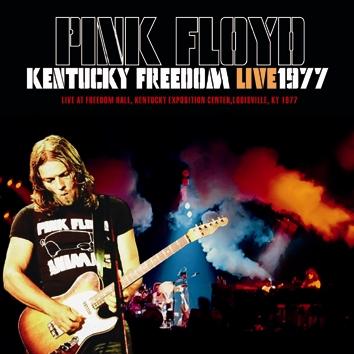 PINK FLOYD - KENTUCKY FREEDOM : LIVE1977 (1CDR)