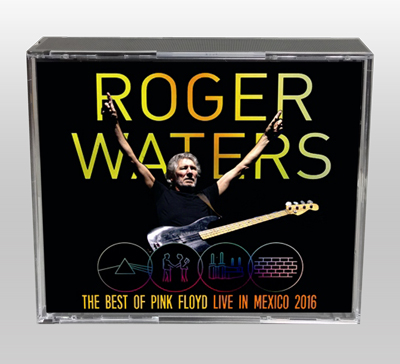 ROGER WATERS - THE BEST OF PINK FLOYD: LIVE IN MEXICO 2016