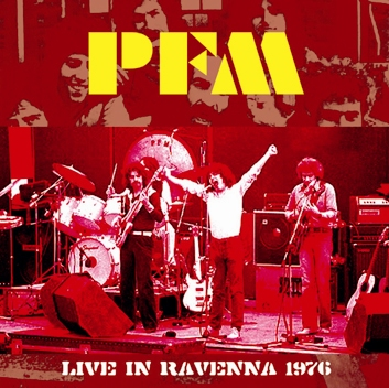 P.F.M. - LIVE IN RAVENNA 1976
