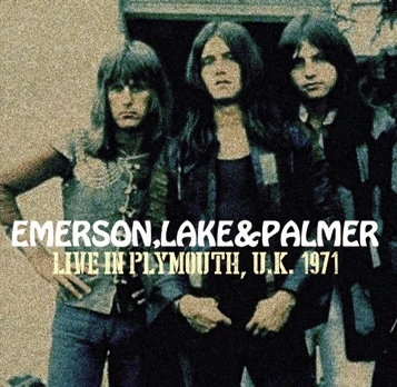 EMERSON, LAKE & PALMER - LIVE IN PLYMOUTH, UK 1971