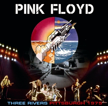 PINK FLOYD - THREE RIVERS PITTSBURGH