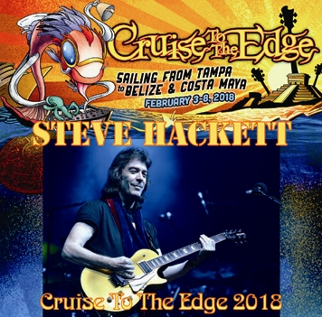 STEVE HACKETT - CRUISE TO THE EDGE 2018