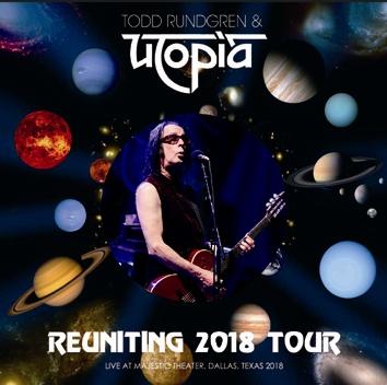 TODD RUNDGREN'S UTOPIA - REUNITING 2018 TOUR