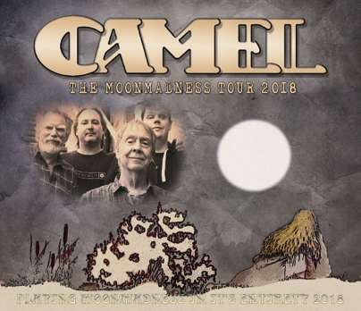 CAMEL - PLAYING MOONMADNESS IN IT'S ENTIRETY 2018