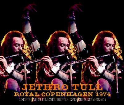 JETHRO TULL - ROYAL COPENHAGEN 1974