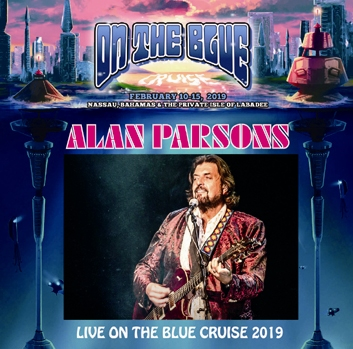 ALAN PARSONS - ON THE BLUE CRUISE 2019 (1CDR)
