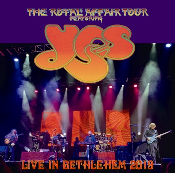 YES - LIVE IN BETHLEHEM: THE ROYAL AFFAIR TOUR 2019 (2CDR)